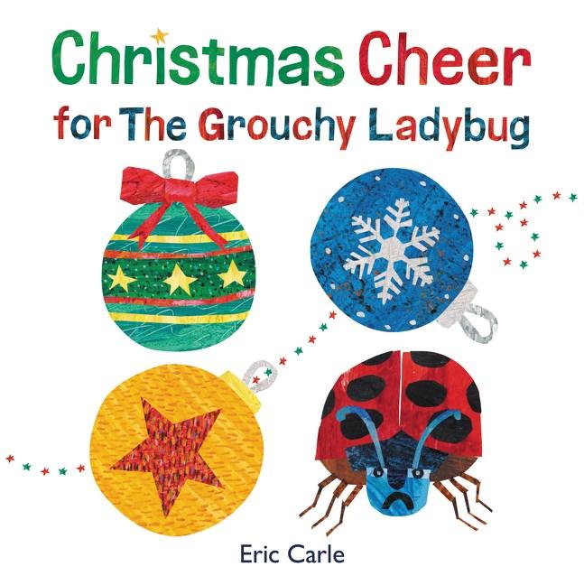 Christmas Cheer for The Grouchy Ladybug