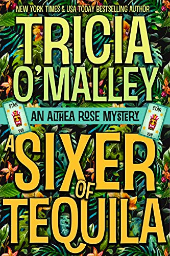 A Sixer of Tequila (Althea Rose Mystery #6)