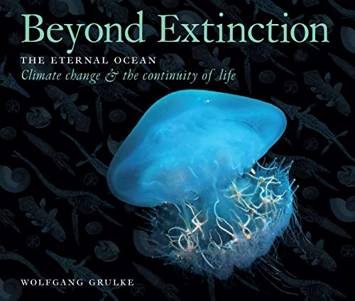 Beyond Extinction: The Eternal Ocean—Climate Change the Continuity of Life