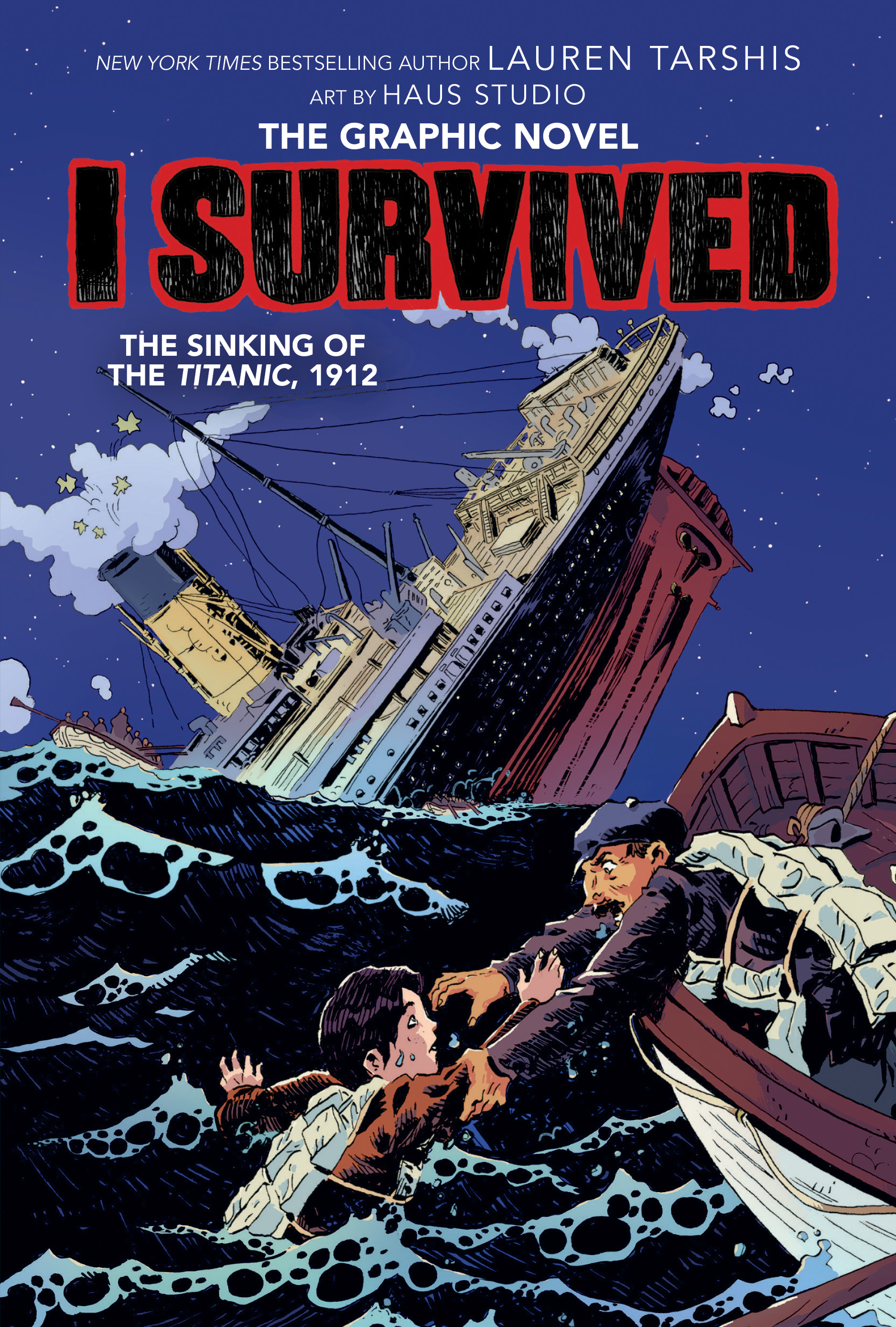 I Survived the Sinking of the Titanic, 1912 (I Survived Graphic Novel #1): A Graphix Book (Library Edition)
