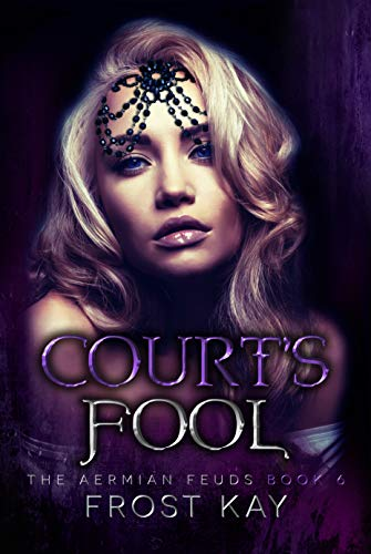 Court's Fool (The Aermian Feuds #6)
