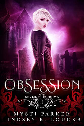 Obsession (Sever the Crown #3)