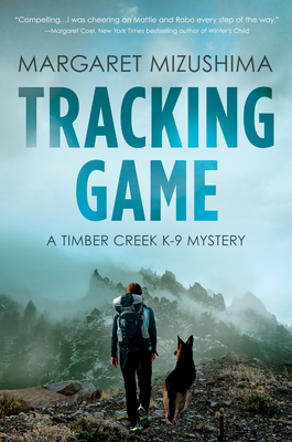 Tracking Game (Timber Creek K-9 Mystery #5)