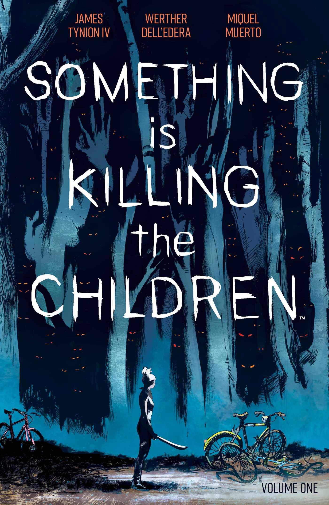 Something is Killing the Children, Vol. 1