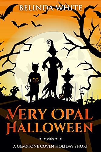 A Very Opal Halloween (Gemstone Coven Holiday Shorts Book 1)