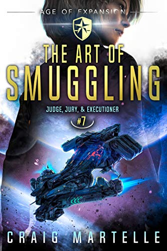 The Art of Smuggling (Judge, Jury, & Executioner, #7)