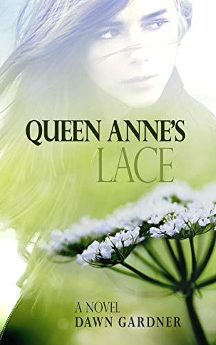 Queen Anne's Lace: A Riveting and Raw Coming of Age Novel