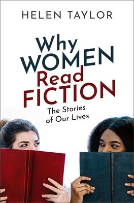 Why Women Read Fiction: The Stories of Our Lives