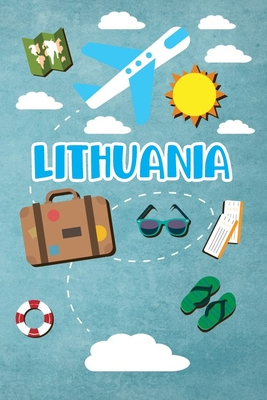 Lithuania: Travel Journal Notebook 120 Pages 6x9 Inches - Vacation Trip Planner Travel Diary Farewell Gift Holiday Planner