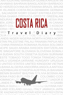 Costa Rica Travel Diary: Travel and vacation diary for Costa Rica. A logbook with important pre-made pages and many free sites for your travel memories. For a present, notebook or as a parting gift