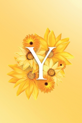 Y: Modern, stylish, decorative and simple floral capital letter monogram ruled notebook, pretty, cute and suitable for all: men, women, girls & boys. For personal, office or learning. 100 lined pages 6 x 9 handy size.