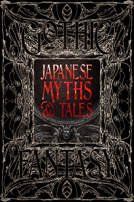 Japanese Myths & Tales: Epic Tales