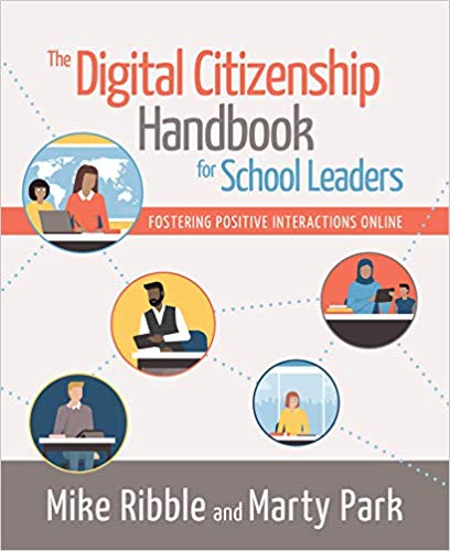 The Digital Citizenship Handbook for School Leaders: Fostering Positive Interactions Online