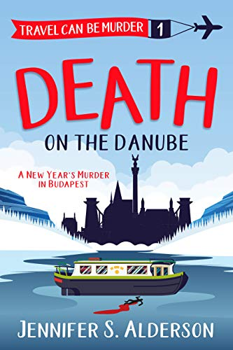 Death on the Danube (Travel Can Be Murder #1)