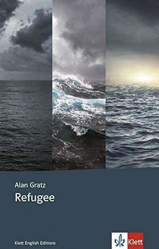 Refugee: Englische Lektüre für das 4., 5., 6. Lernjahr