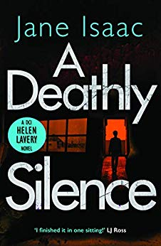 A Deathly Silence (DCI Helen Lavery #3)