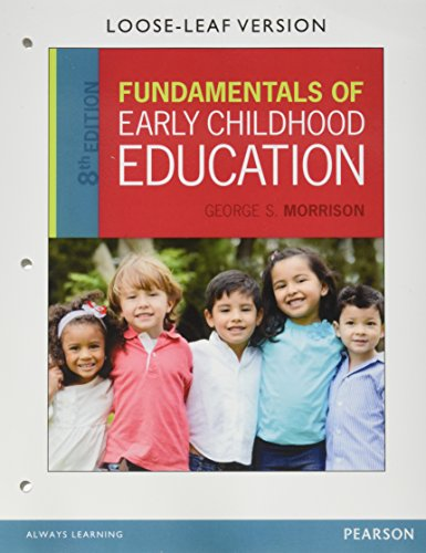 Fundamentals of Early Childhood Education with Enhanced Pearson eText, Loose-Leaf Version with Video Analysis Tool -- Access Card Package (8th Edition)