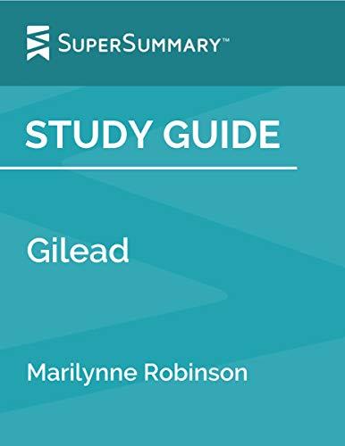 Study Guide: Gilead by Marilynne Robinson