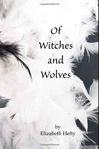 Of Witches and Wolves