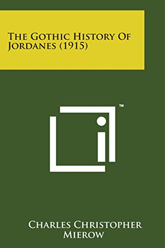 The Gothic History of Jordanes (1915)