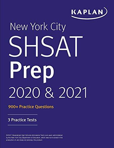New York City SHSAT Prep 2020 & 2021: 3 Practice Tests