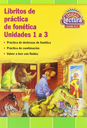 Reading 2011 Spanish Decodable Practice Reader Grade 2 Units 1-3