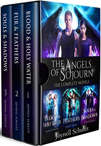 The Angels of Sojourn Novel Collection: A Paranormal Fantasy Series, Books 1-3 (Angels of Sojourn, #1-3)