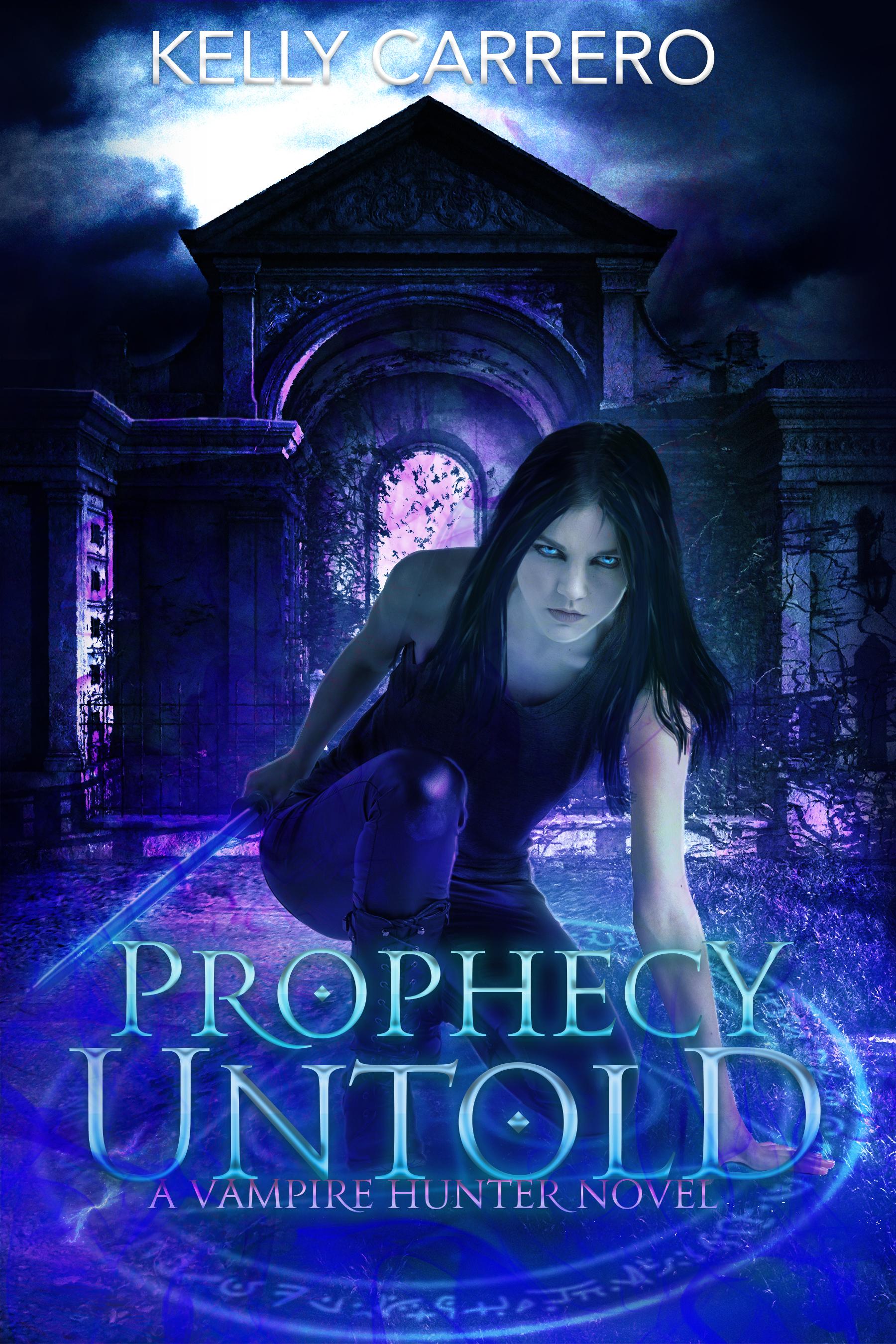 Prophecy Untold (Shadow Realms book 3)