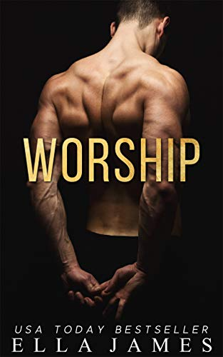 Worship (On My Knees Duet, #1)