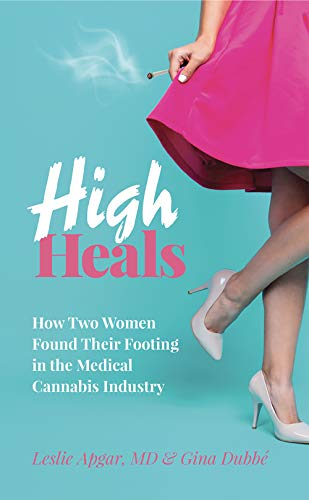 High Heals: How Two Women Found Their Footing in the Medical Cannabis Industry