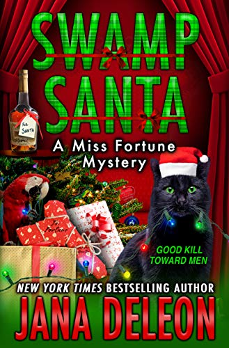 Swamp Santa (Miss Fortune Mystery #16)