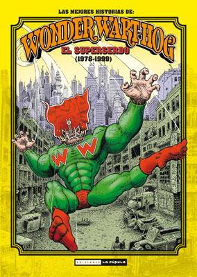 Las mejores historias de Wonder Wart-Hog 1978-1999