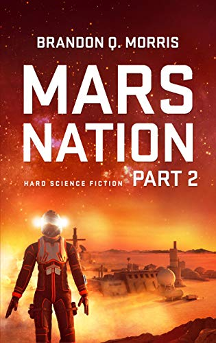 Mars Nation 2: Hard Science Fiction