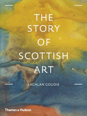 The Story of Scottish Art