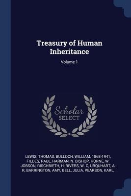Treasury of Human Inheritance; Volume 1