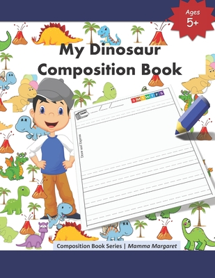 My Dinosaur Composition Book: Jurassic Draw and Write Composition Book to express kids budding creativity through drawings and writing