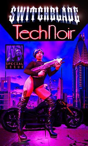 Switchblade: Tech Noir