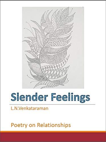 Slender Feelings: Poetry on Relationships