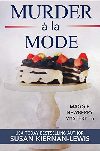 Murder à la Mode (Maggie Newberry Mysteries, #16)