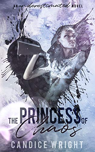 The Princess of Chaos (Underestimated #2)