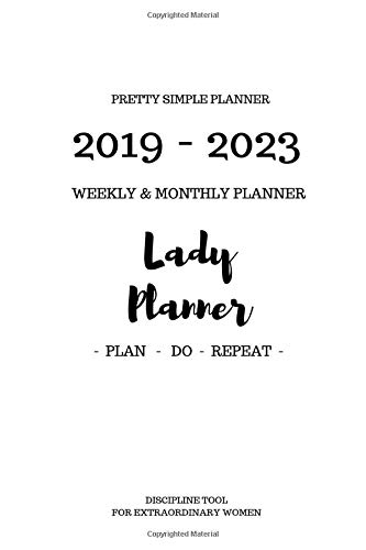 Pretty Simple Planners 2019 - 2023 Planner Weekly and Monthly - Lady Planner: Calendar Schedule + Organizer | Inspirational Quotes, Daily Planner Five ... Find Happiness and Peace in 5 Minutes a Day)