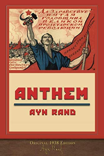 Anthem (Original 1938 Edition): Unabridged