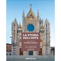 La storia dell'arte raccontata da Philippe Daverio. Vol.39: Le cattedrali gotiche
