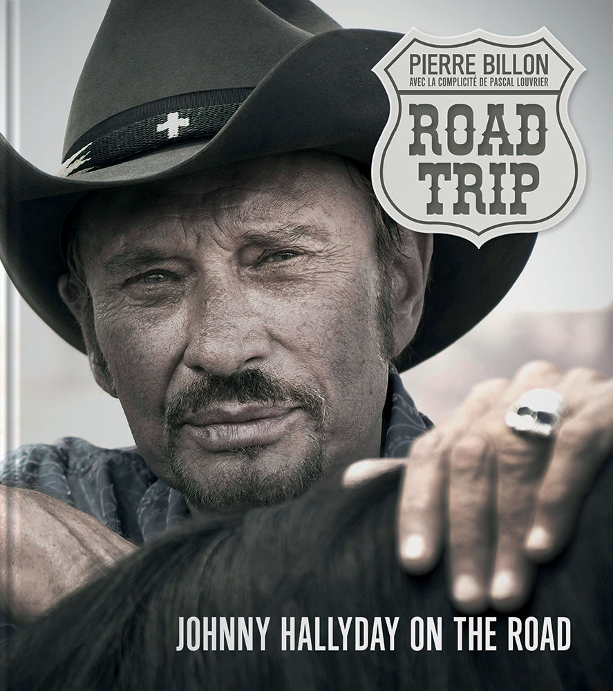 Road Trip. Johnny Hallyday on the road