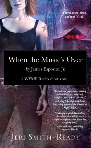 When The Music's Over (WVMP Radio, #1.3)