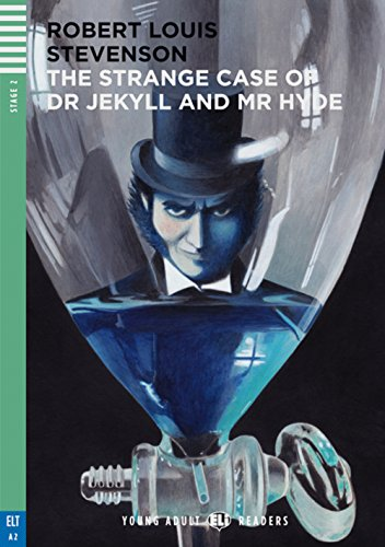 The Strange Case of Dr Jekyll and Mr Hyde: Englische Lektüre mit Audio-CD für das 3., 4. und 5. Lernjahr. Mit Annotationen und Illustrationen