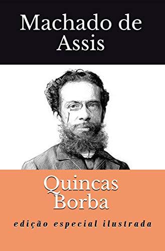 Quincas Borba: Edição Especial Ilustrada
