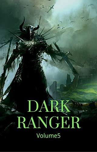 Dark Ranger Volume5