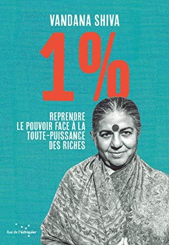 1 %: Reprendre le pouvoir face à la toute-puissance des riches