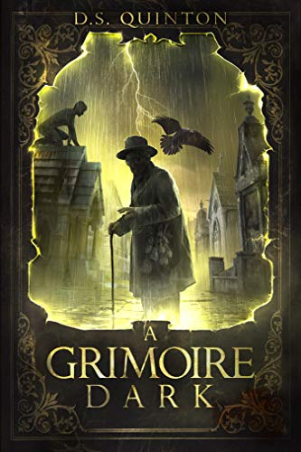 A Grimoire Dark: A Horror Thriller (The Spirit Hunter Series Book 1)